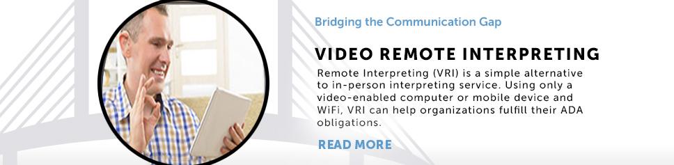 Video Remote Iterpreting (VRI) Services